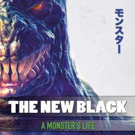 TheNewBlack_AMonstersLife_FINAL COVER_LoRes